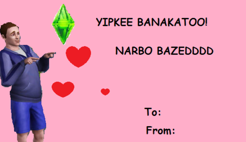 yipkee banakatoo narbo bazedddd to from - E Valentines Cards