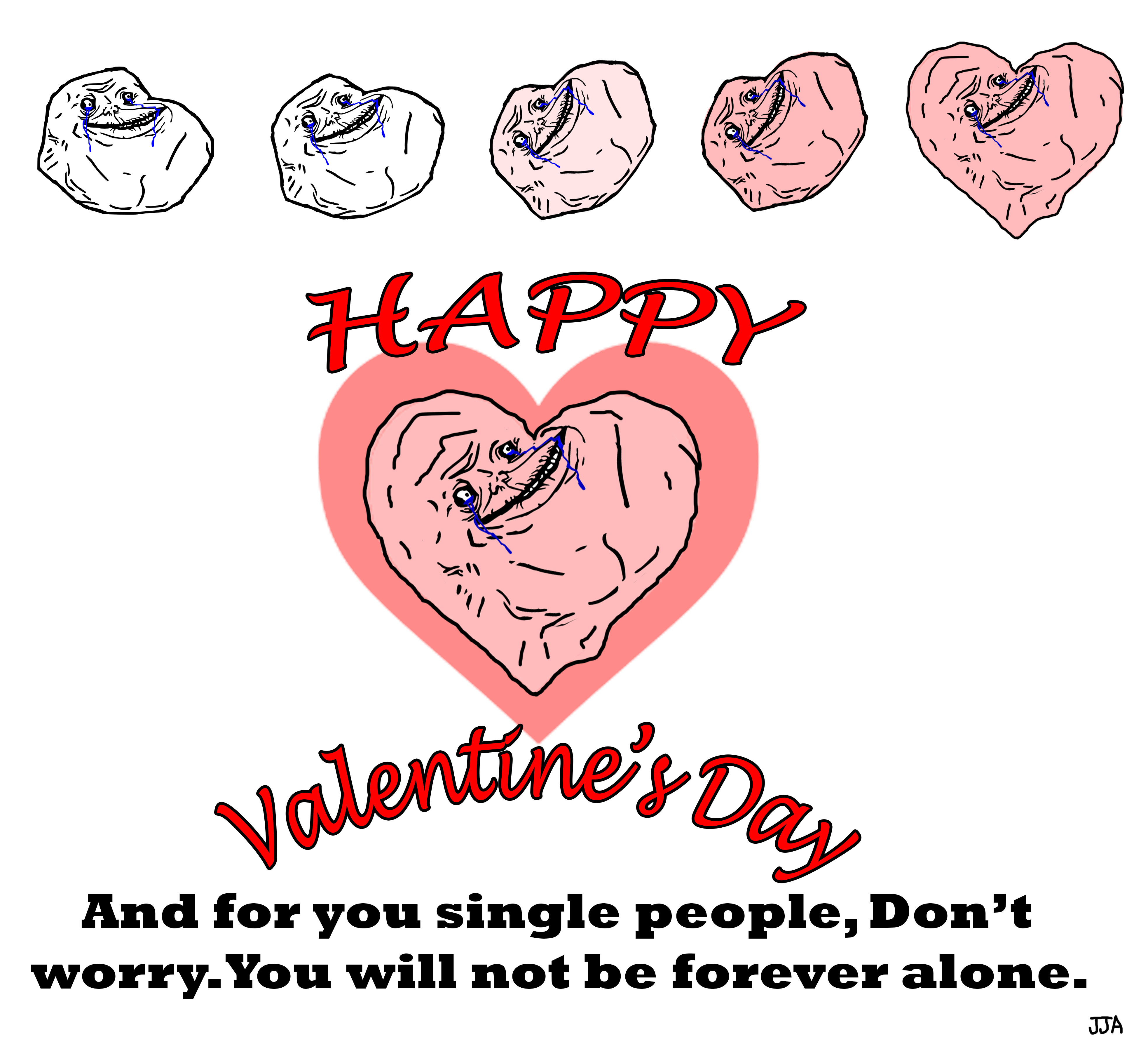HAPP D For You Single People, Don Worry.You Wil Not Be Forever Alone