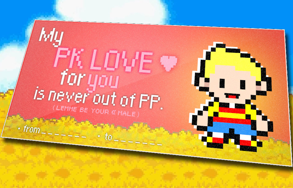 Mother 3 themed valentines day card valentines day e cards my pr love for yuu is never out of pf lemme be your male fromto m4hsunfo Gallery