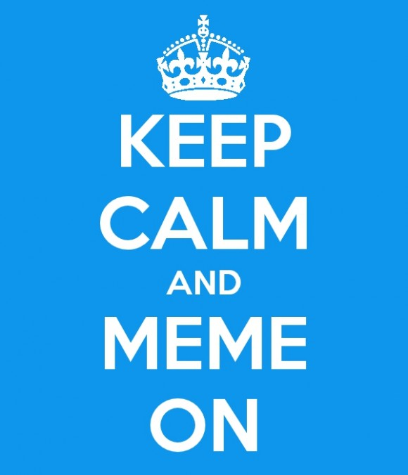 8fd image 522964] keep calm and carry on know your meme,Keep Calm Memes