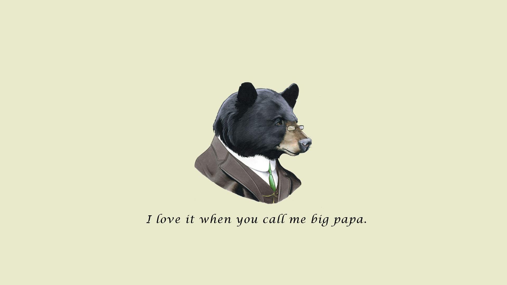 I Love It When You Me Big Papa