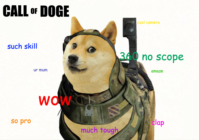 Call of Doge | Doge | Know Your Meme