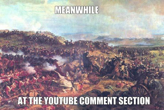 Image result for meanwhile in the youtube comments section