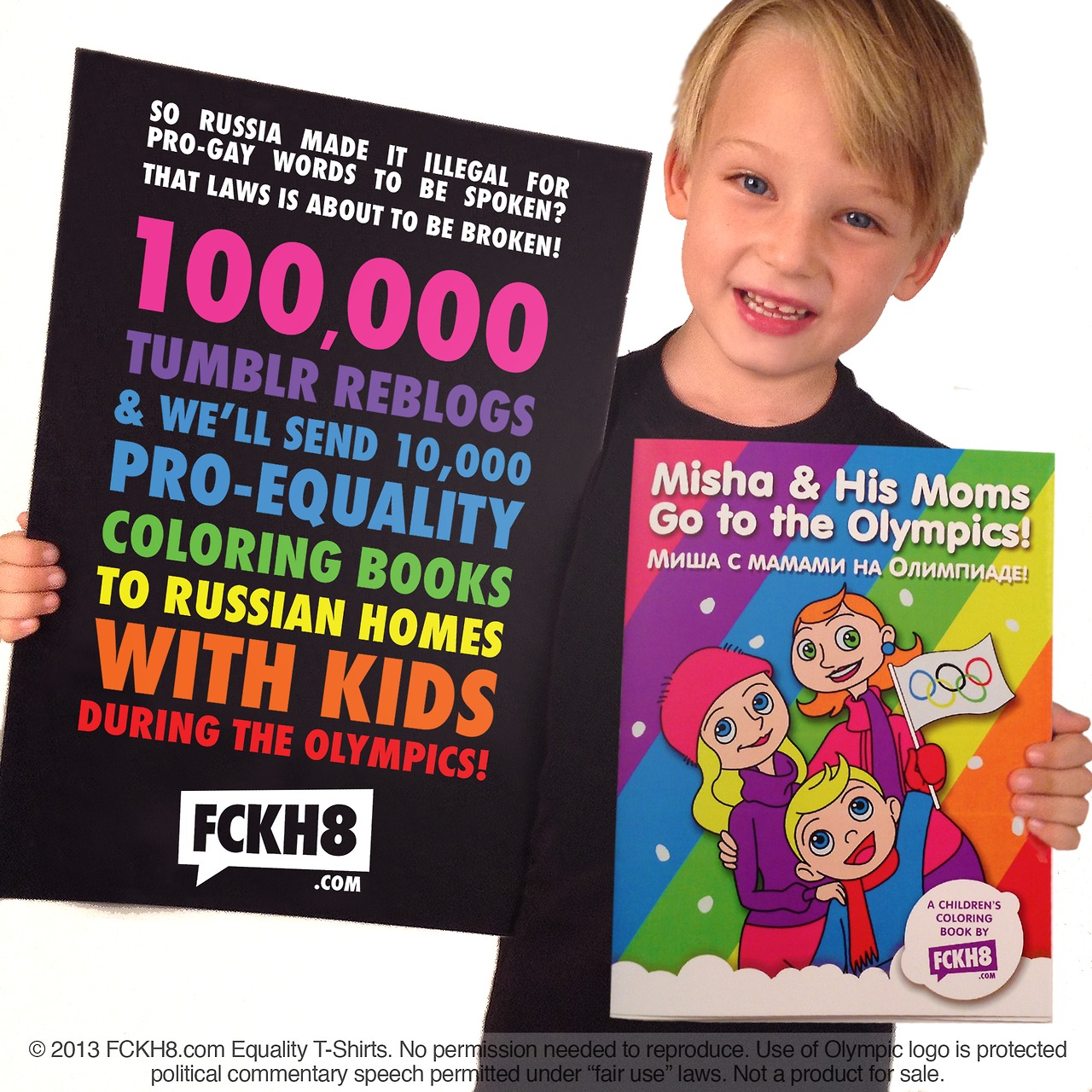 The Russian Governments Enforcement Of Its Controversial Anti Gay Propaganda Laws And Secondly To Inform Kids In Russia That Being Is Okay