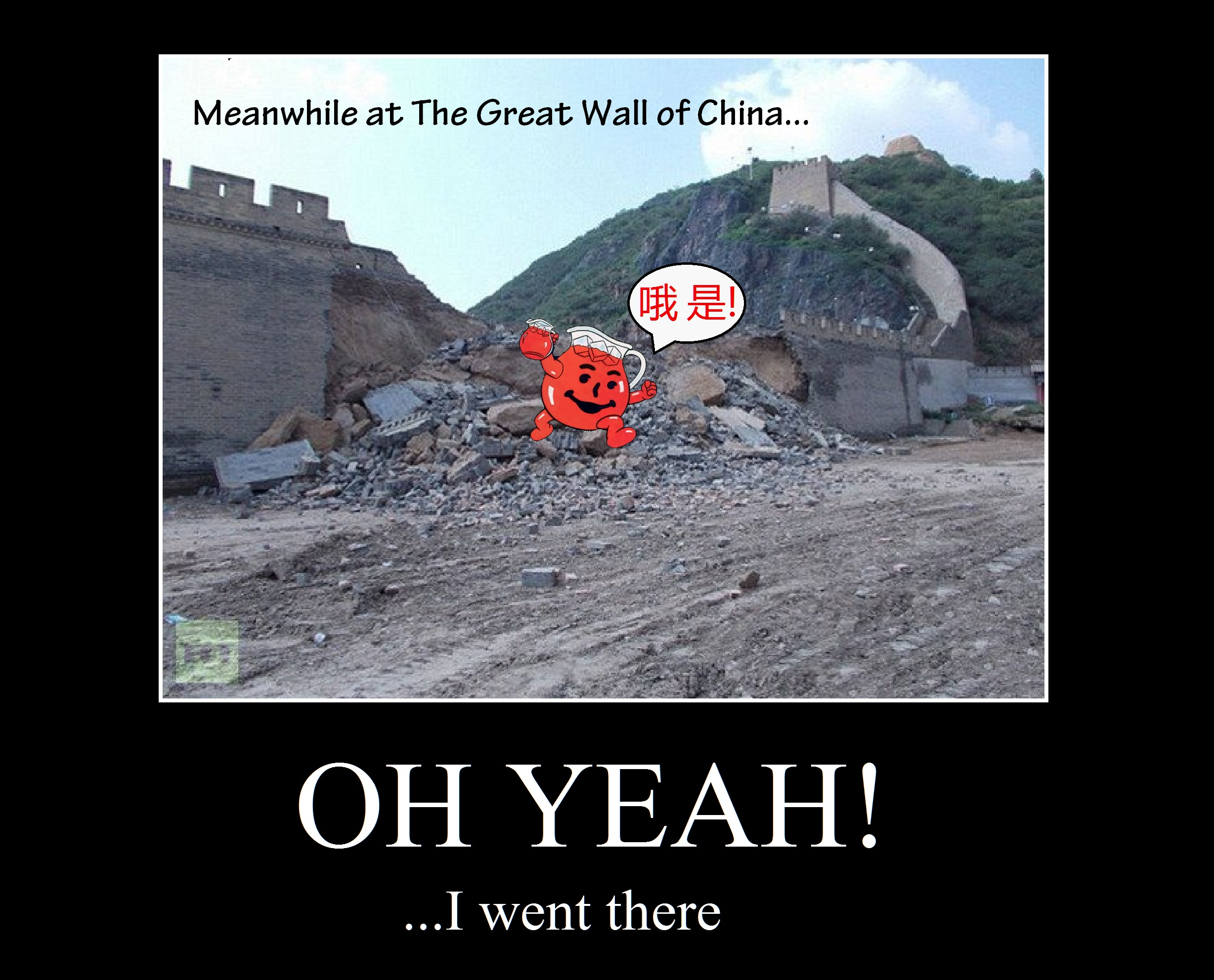 0e6 the great wall of china busted by the kool aid man know your meme