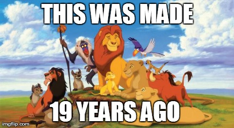 6ea makes ya feel old doesn't it the lion king know your meme