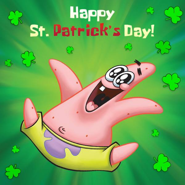 Happy Patrick Day Spongebob Squarepants Know