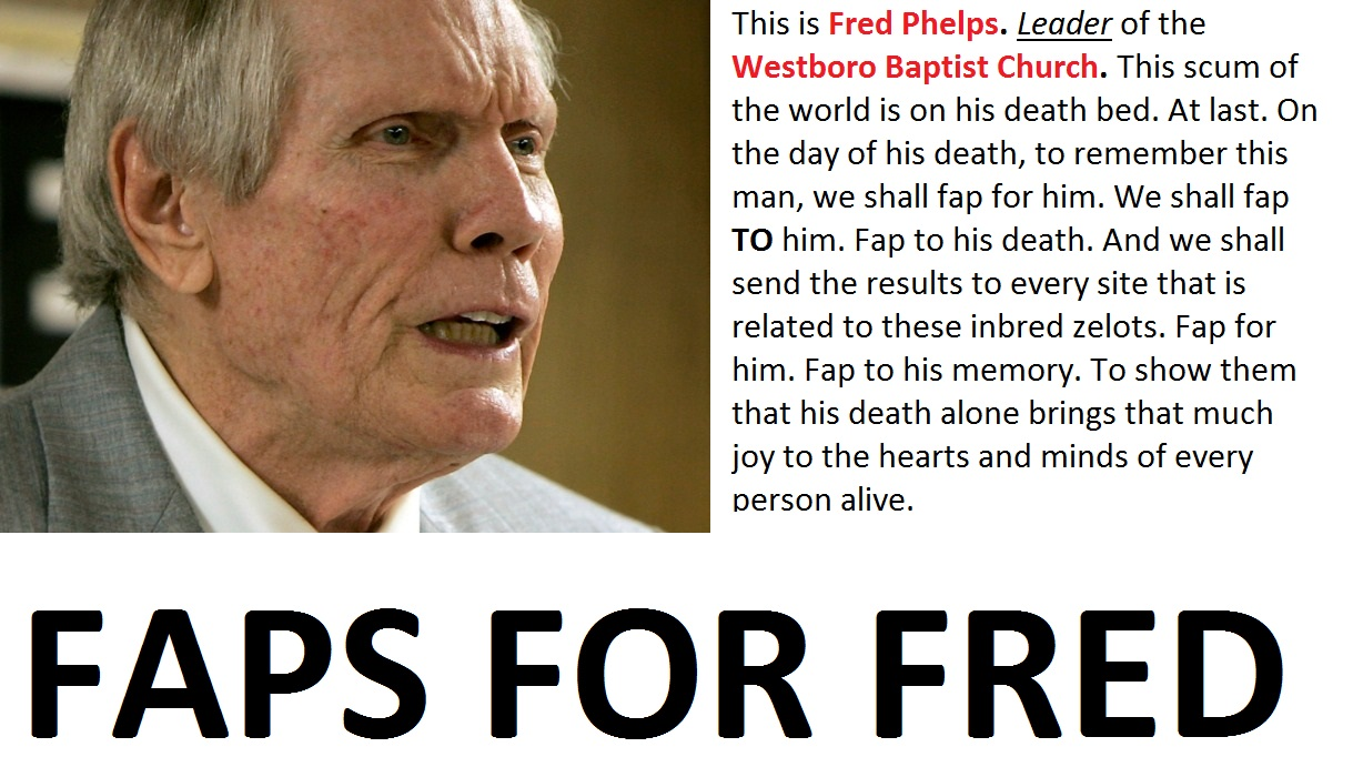 b08 fred phelps has died general discussion know your meme,Fred Phelps Memes
