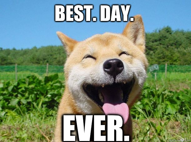 4ec image 751303] best day ever know your meme