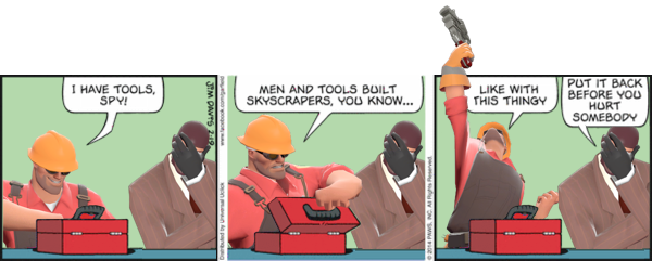Engineer has Tools | Team Fortress 2 | Know Your Meme