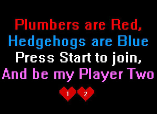 Plumbers Are Red Hedgehogs Are Blue Press Start To Join, And Be My Player  Two