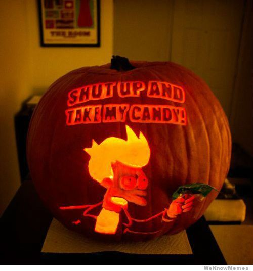 Shut Up and Take My Candy | Pumpkin Carving Art | Know Your Meme