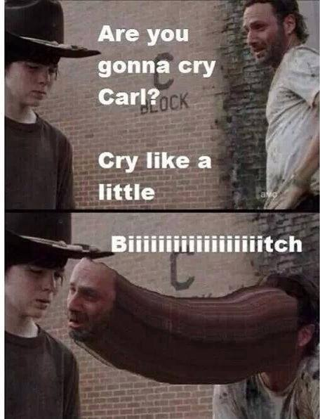 54b gonna cry carl! know your meme,Carl Rick Meme