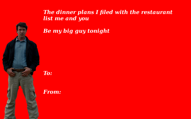 Be my big guy tonight Valentines Day Ecards – Big Valentines Cards