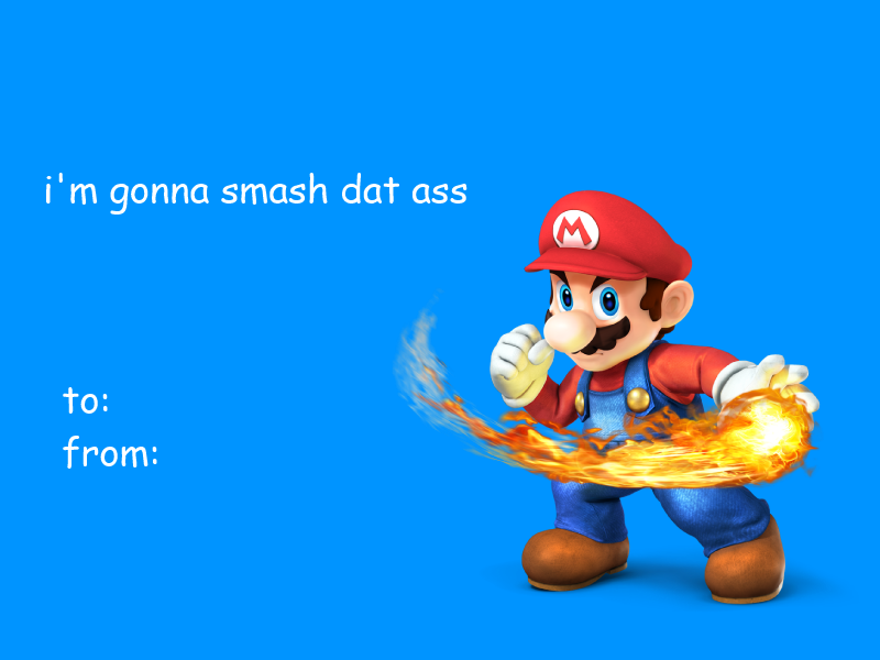 Gonna Smash Dat Ass Valentines Day Ecards – Mario Valentines Cards