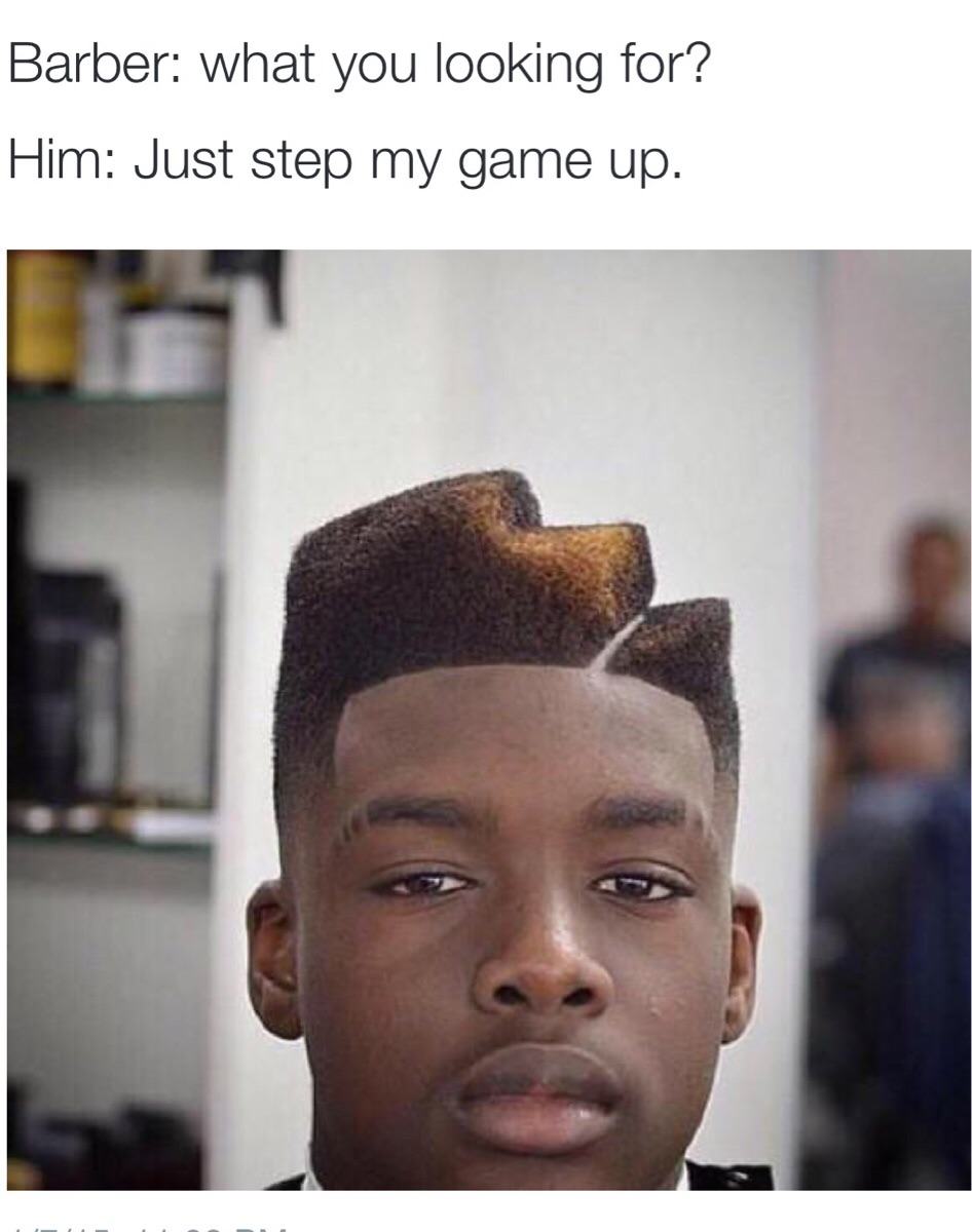 f1b step up my game the barber know your meme