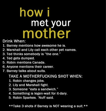 66b how i met your mother drinking game tv drinking games know