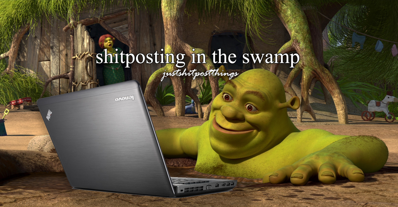 80c shitposting in the swamp shrek know your meme