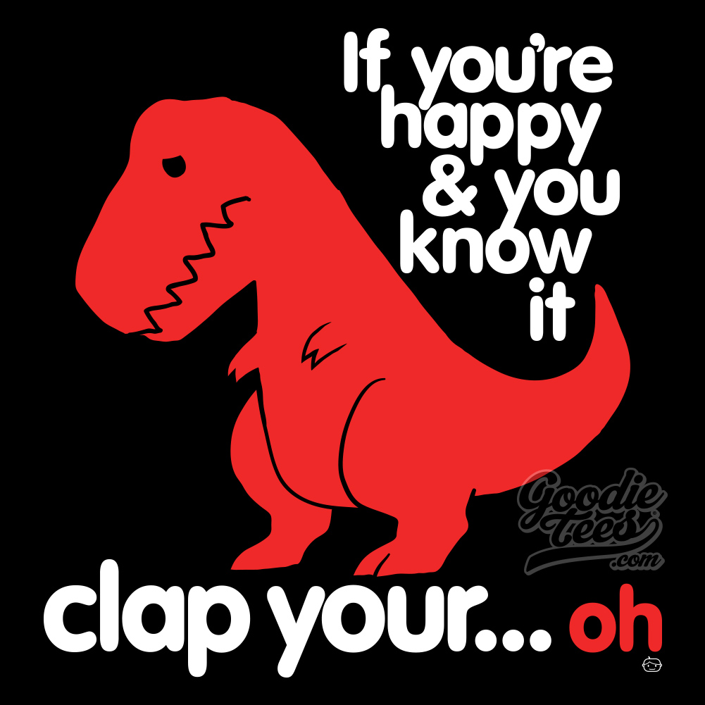 4db sad t rex clap your oh t rex's short arms know your meme