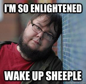 04f enlightened dork sheeple know your meme,Dork Meme