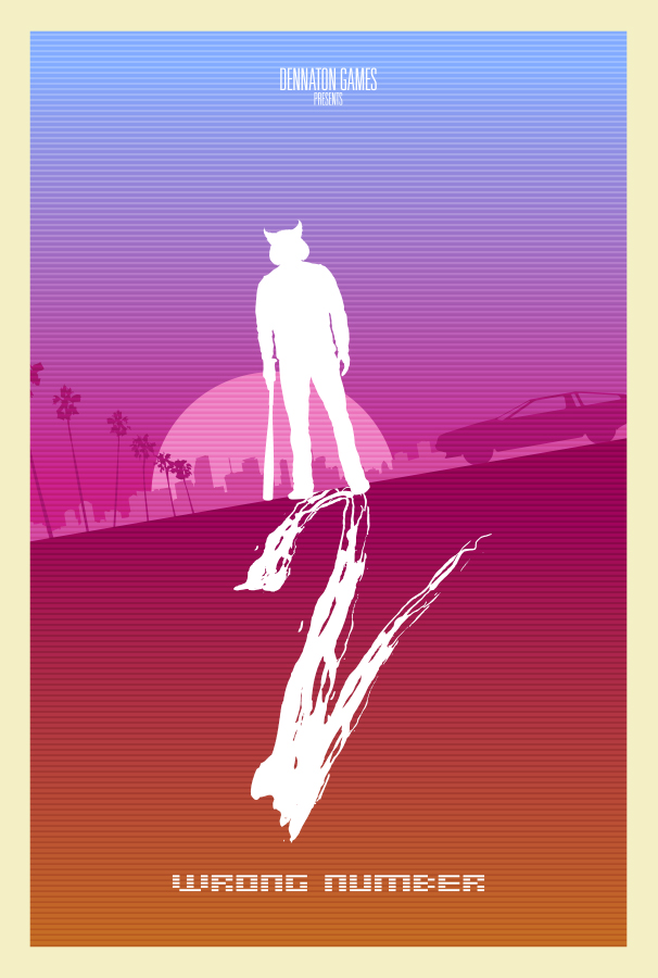 DENNATON GAMES Hotline Miami 2 Wrong Number Payday Pink Text Poster Purple