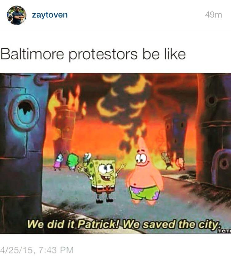 d21 freddie who? 2015 baltimore riots know your meme,Baltimore Riots Meme