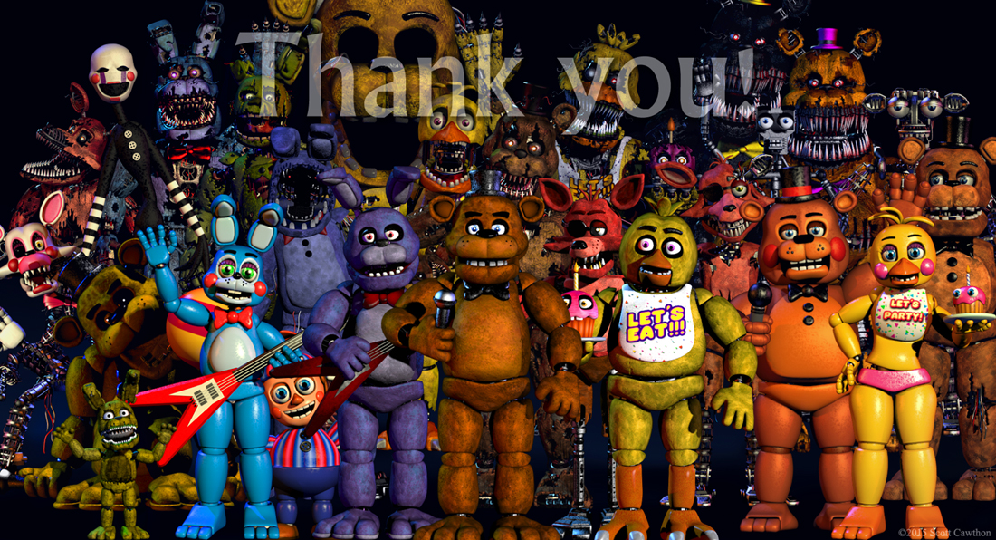 Thank You! | Five Nights at Freddy's | Know Your Meme