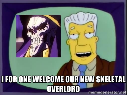 689 i for one welcome our new skeletal overlord i, for one, welcome,I For One Welcome Meme