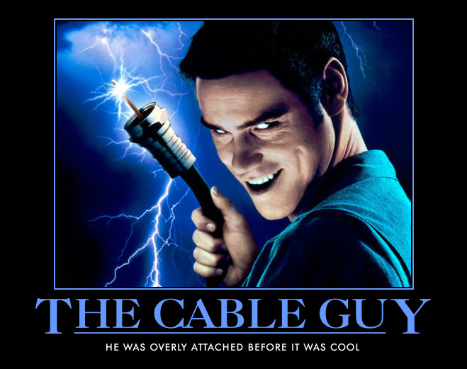 604 the cable guy jim carrey know your meme,Cable Meme