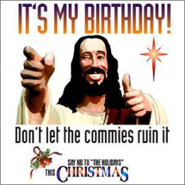 It's My Birthday | The War On Christmas | Know Your Meme