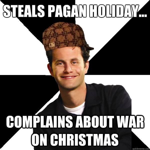 Steals Pagan Holiday | The War On Christmas | Know Your Meme