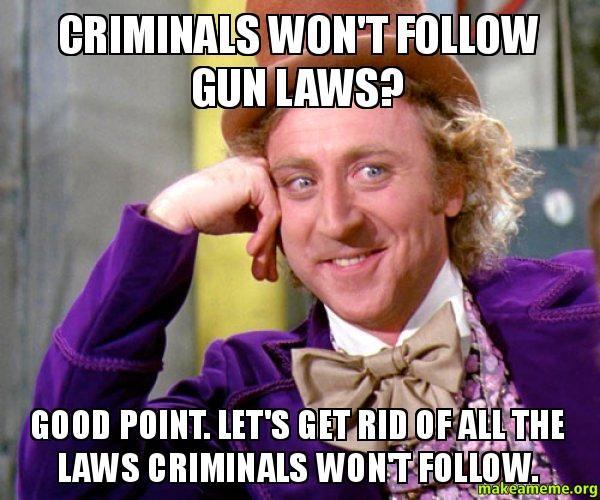 57c gun control condescending wonka creepy wonka know your meme