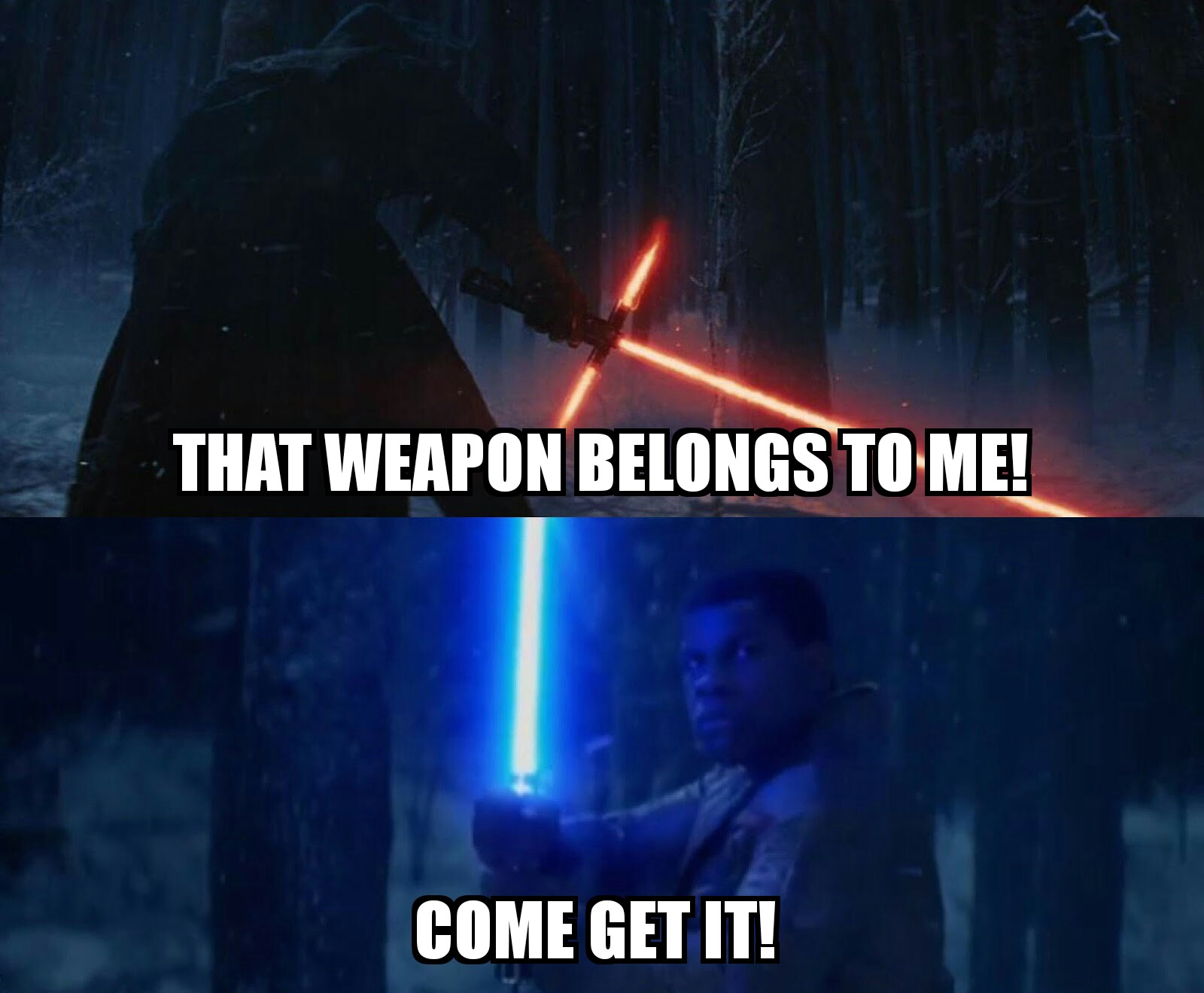 d84 come get it! star wars episode vii the force awakens know,The Force Awakens Memes