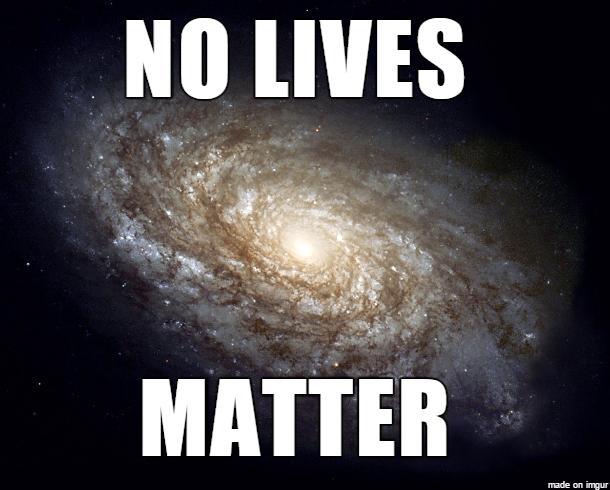 7d9 nolivesmatter nihilism know your meme