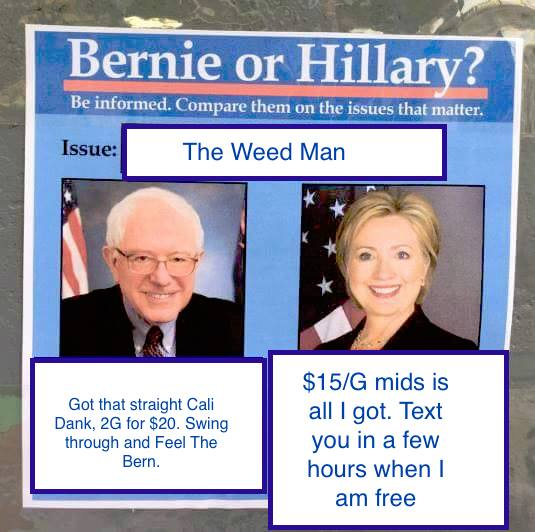 33c the weed man bernie or hillary? know your meme
