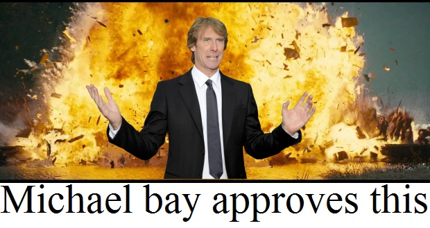 8f4 michael bay approves this michael bay know your meme