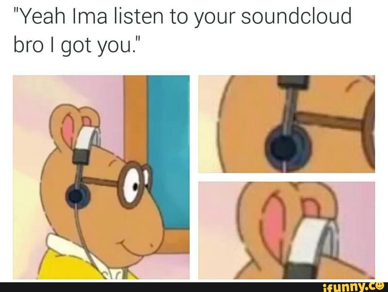 d1b arthur listens to soundcloud arthur know your meme