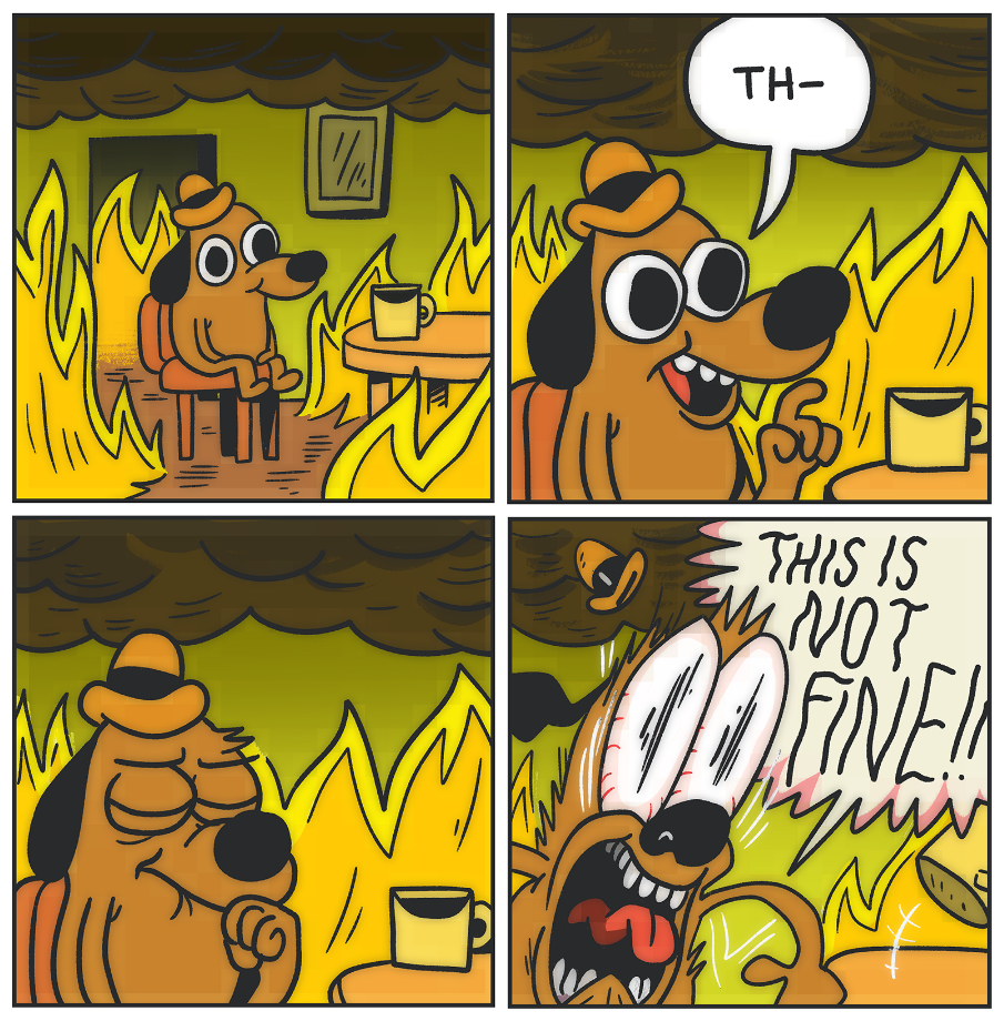 288 this is not fine 4 panel'd version this is fine know your meme