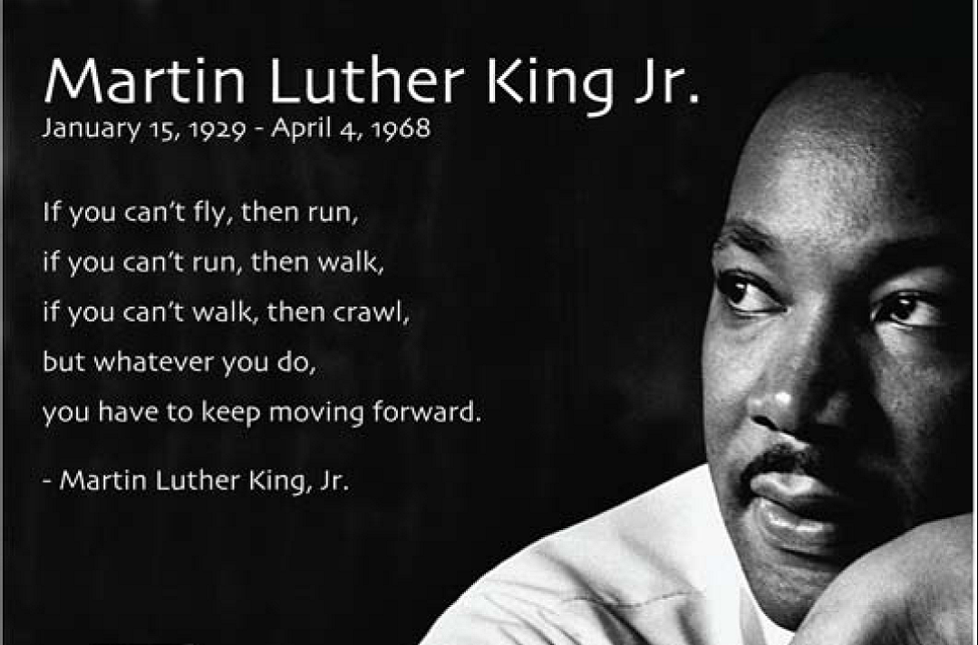 Lovely Martin Luther King Jr. January 15, 1929 April 4, 1968 If You