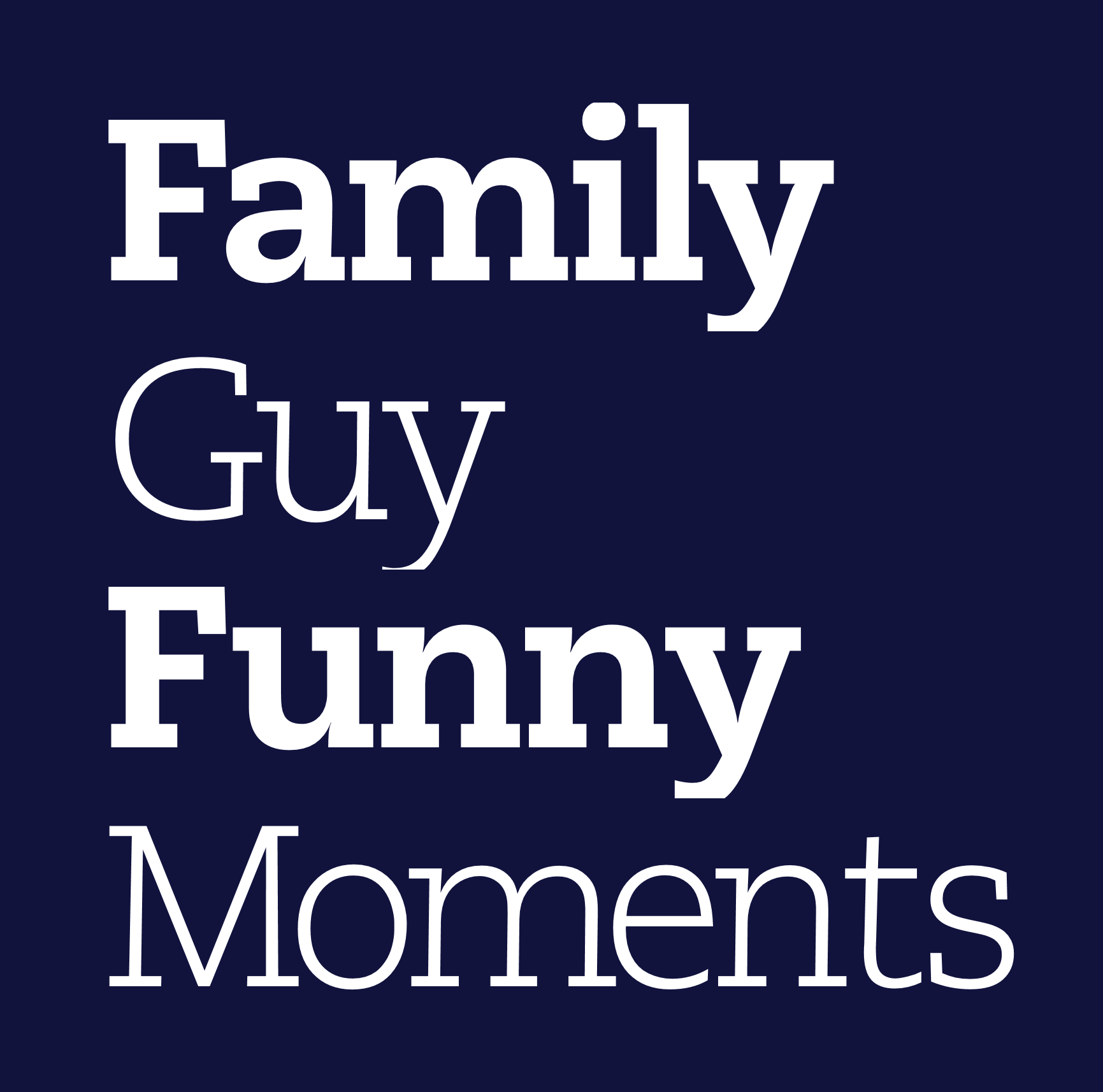 0ab family guy funny moments knowyourmeme font knowyourmeme know