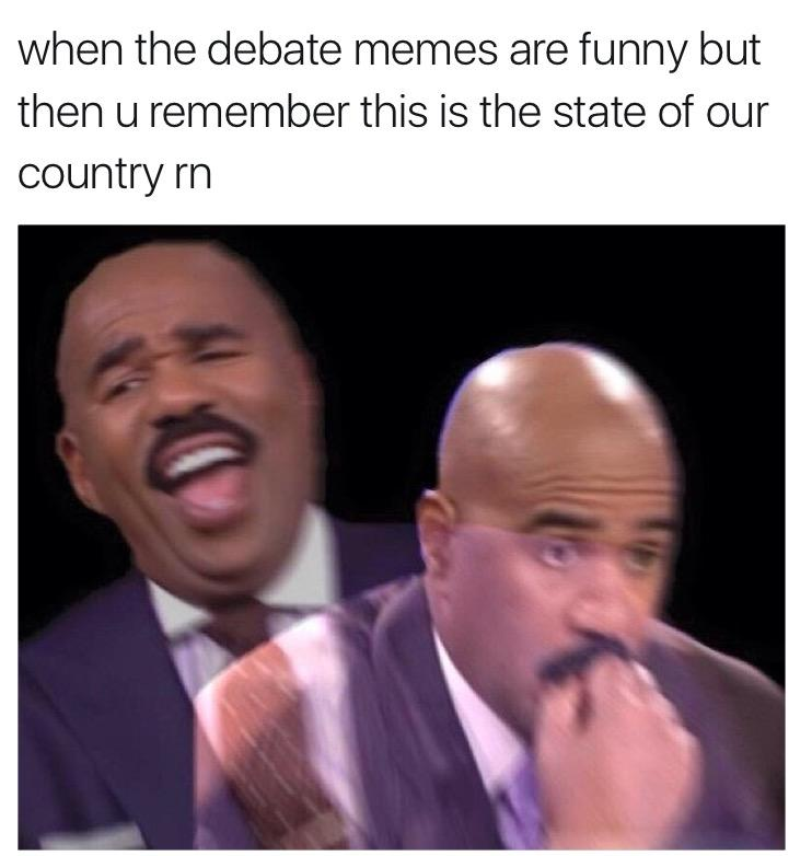 f0c when the debate memes are funny but then u remember this is the