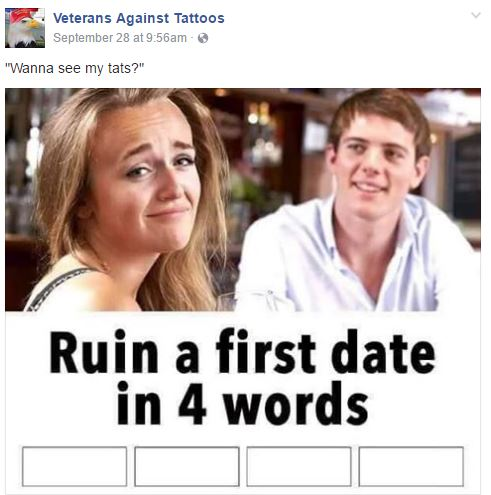 8ad veterans against tattoos page ruin a first date in four words