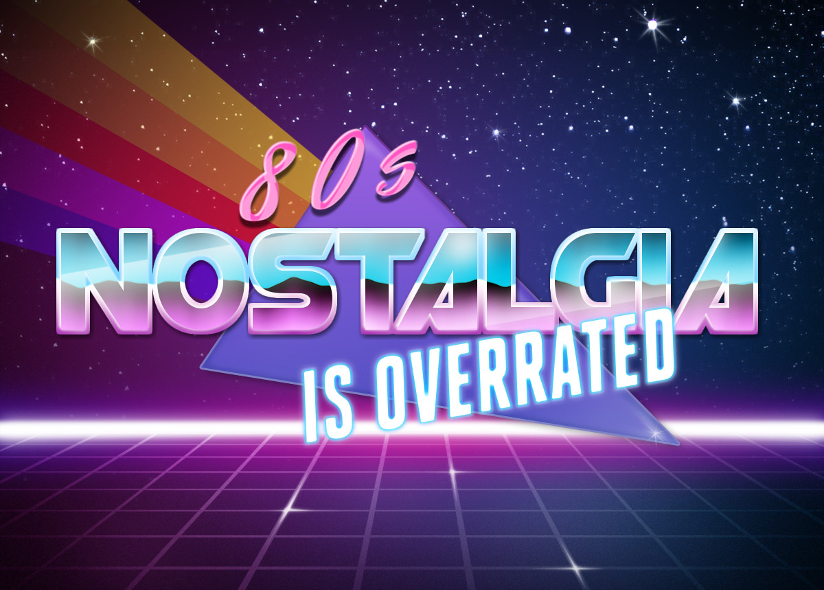 d2e 80's nostalgia is overrated retrowave text generator know your