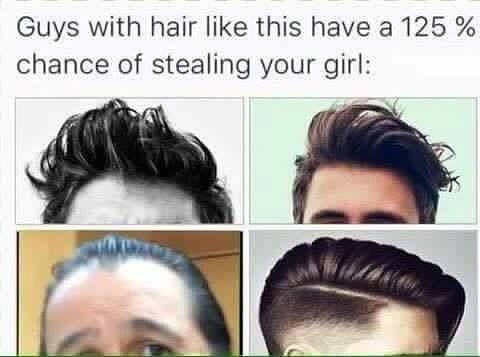 13f guys with hair like this have a 125% chance of stealing your girl