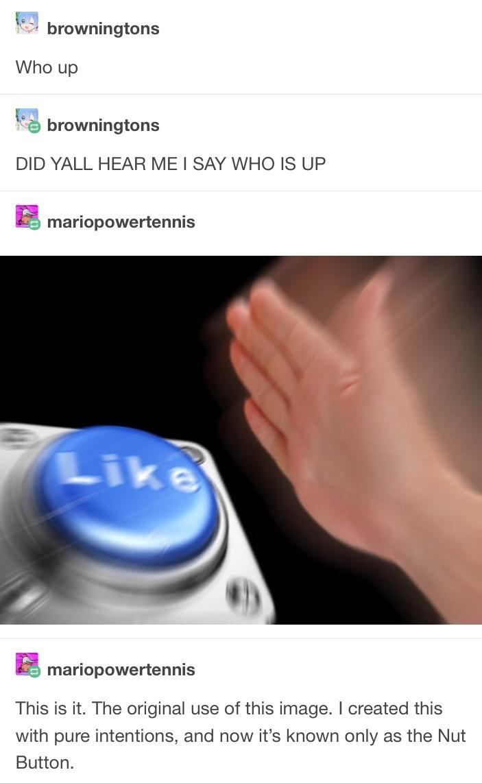 8d7 the origin nut button know your meme
