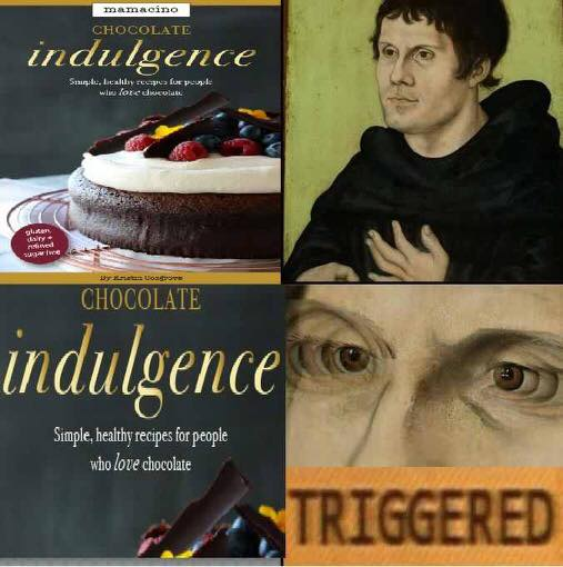 156 martin luther and chocolate indulgence triggered comics know