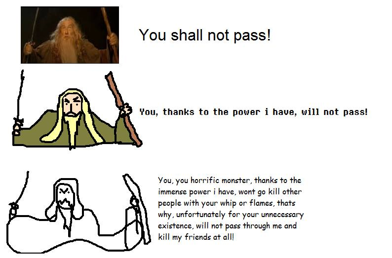 f99 you shall not pass! explained increasingly verbose memes know