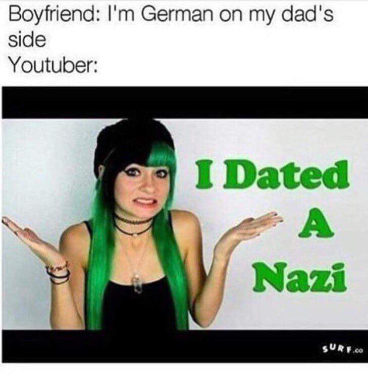 765 i dated a nazi youtube \