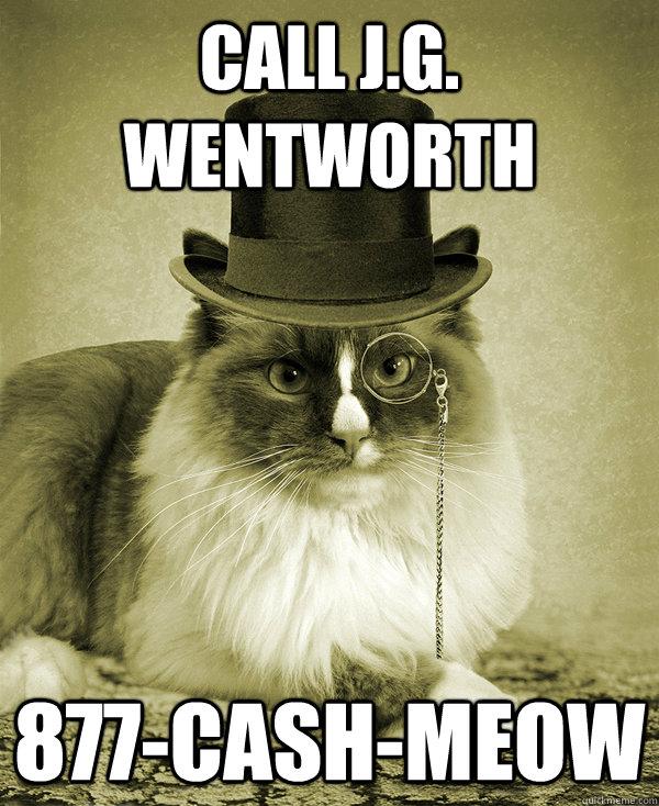 36e cash meow j g wentworth know your meme,Meow Meme