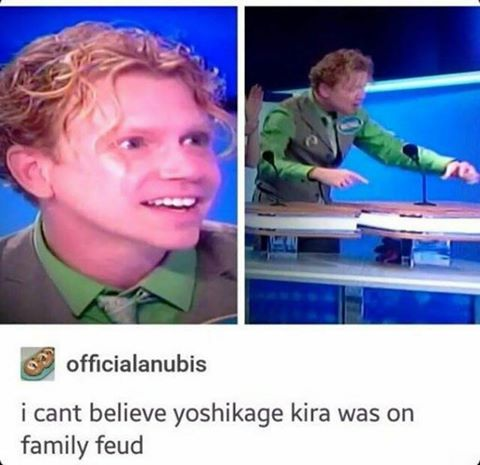 74c kira on family feud jojo's bizarre adventure know your meme
